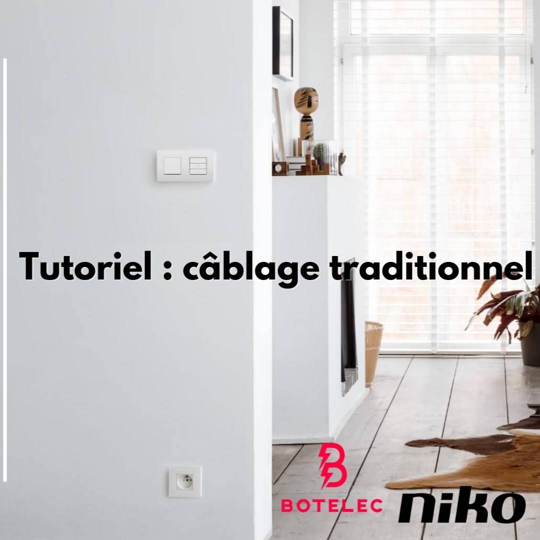 CABLAGE TRADITIONNEL